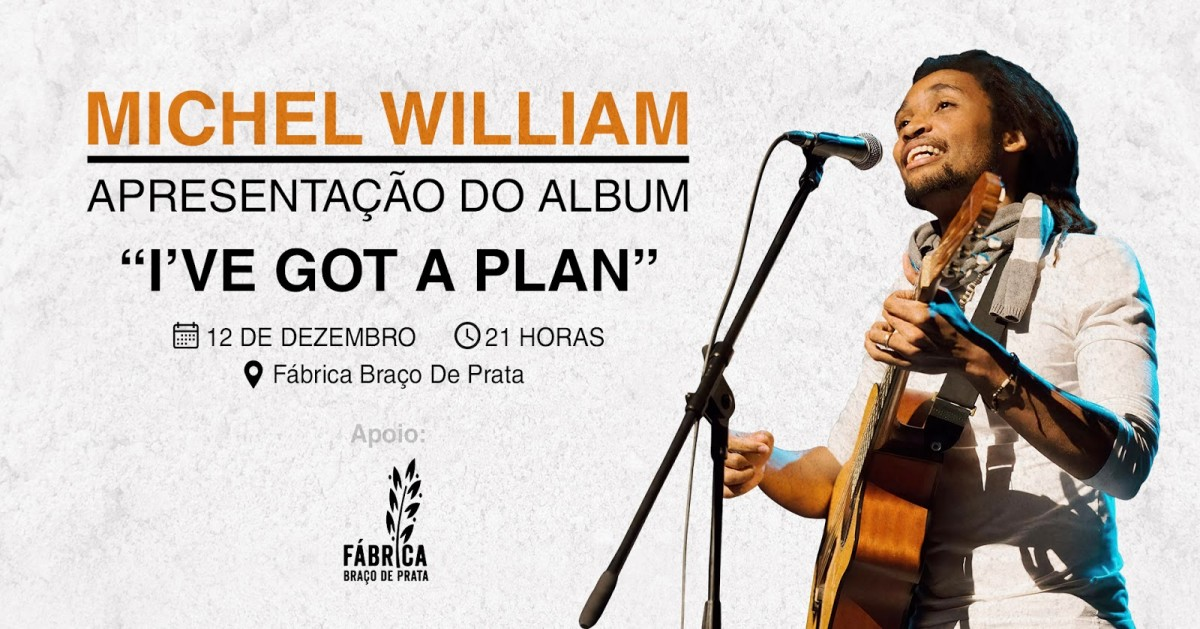 "Photo of Michel William presents ""I´ve got a Plan"" December 12th in Lisbon"