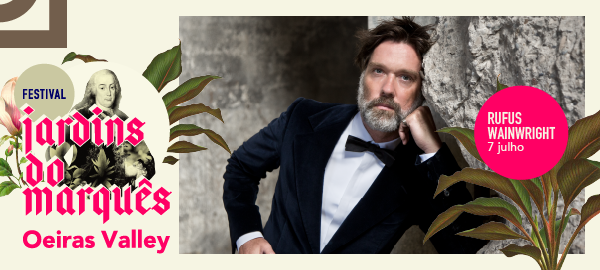 Photo of Rufus Wainwright confirmed at the Jardins do Marquês Festival