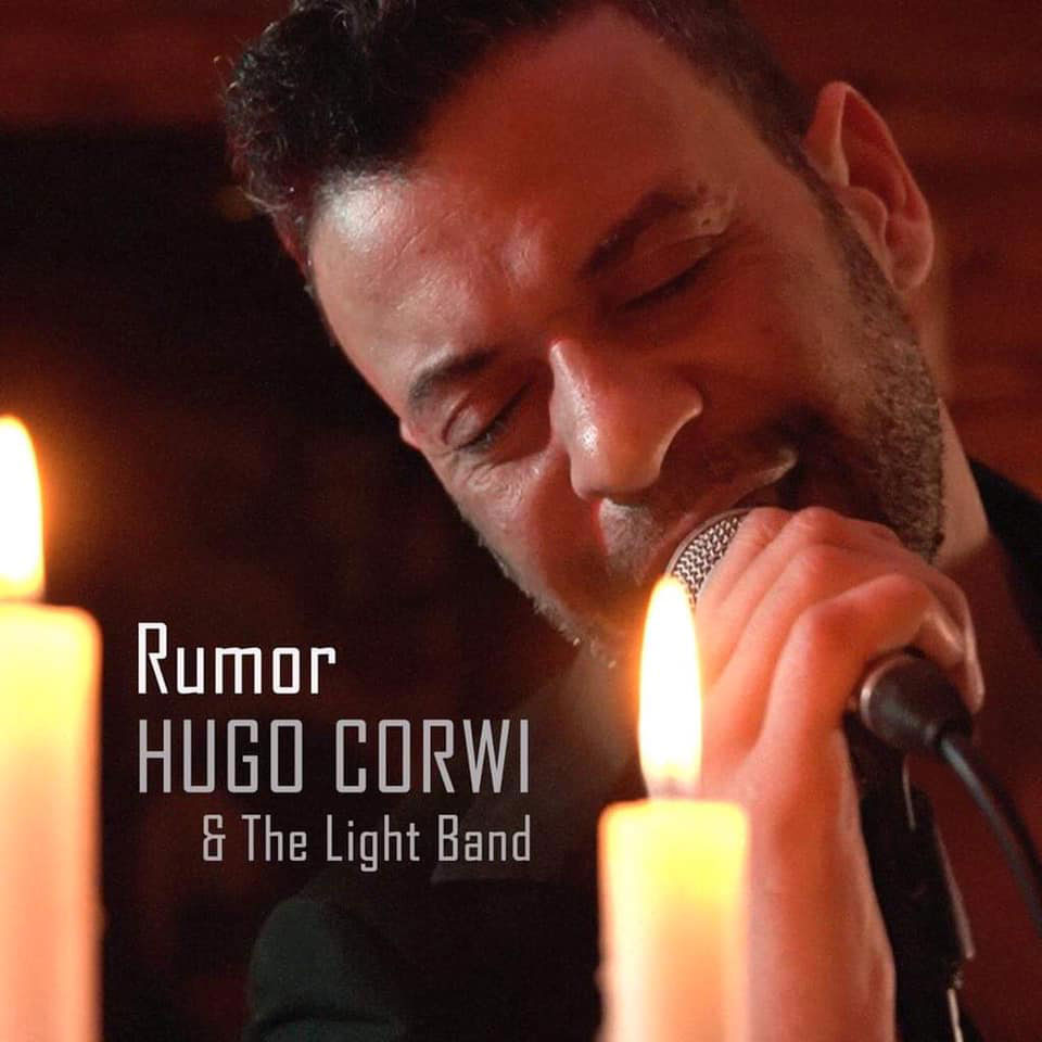 Photo of New single 'RUMOR' by Hugo Corwi & The Light Band in digital format on March 20th