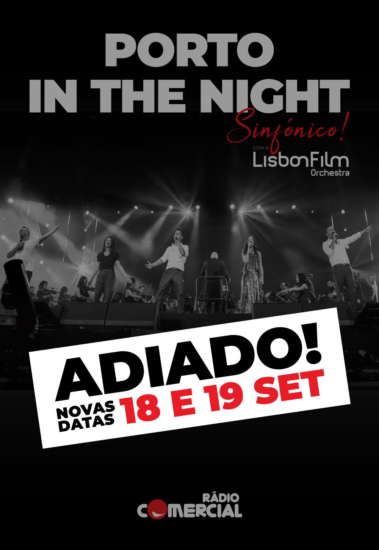 "Photo of Radio Comercial postpones ""Porto in The Night"""
