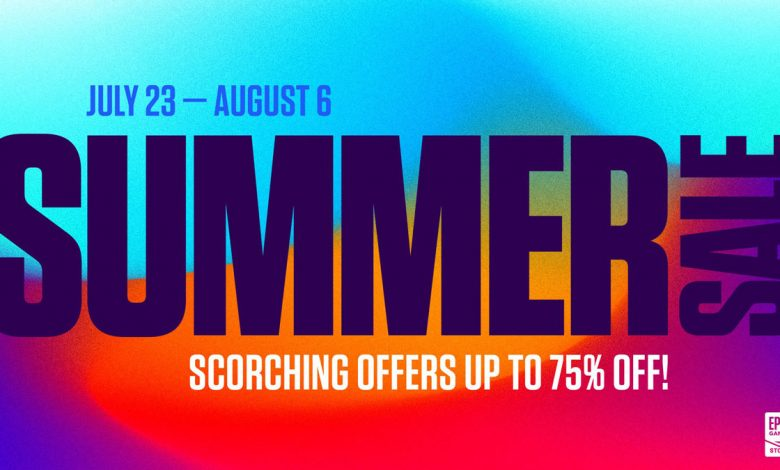 Photo of The Epic Games Summer Sale is here